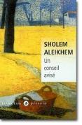 Un conseil avisé, Sholem Aleikhem, Liana Levi